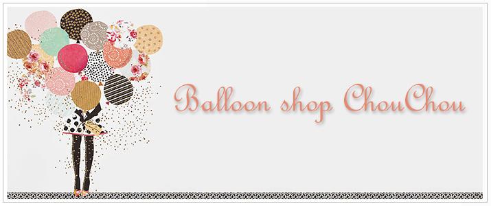 バルーン電報専門店 Balloon shop ChouChou